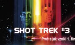 SHOT TREK #3: Proč a jak vznikl The Motion Picture